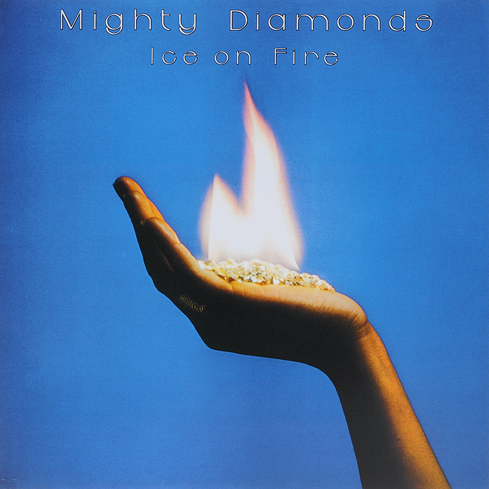 The Mighty Diamonds Mighty Diamonds. Ice On Fire (LP) diamonds are forever