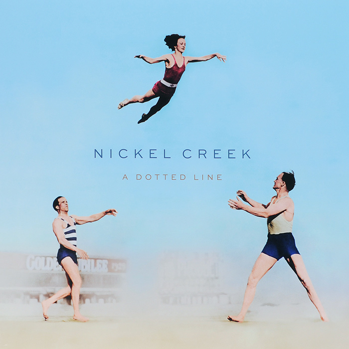 Nickel Creek Nickel Creek. A Dotted Line (LP)