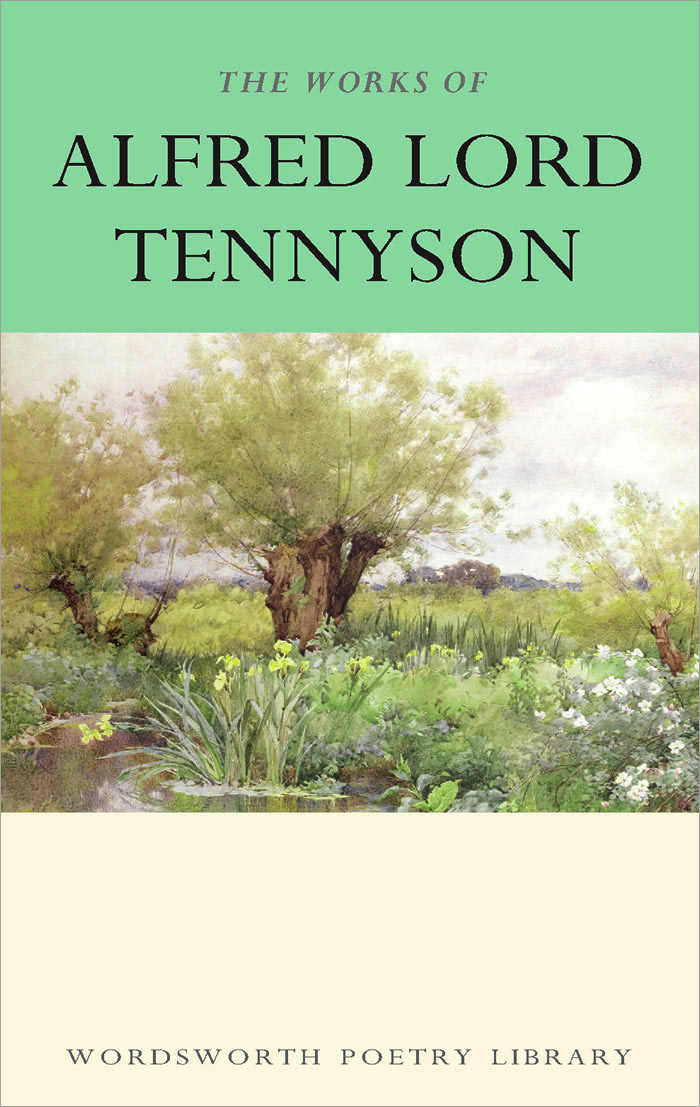 The Works of Alfred Lord Tennyson tennyson poems