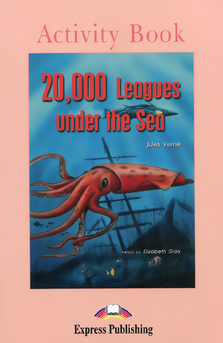 Jules Verne 20000 Leagues under the Sea: Activity Book verne j journey to the center of the earth