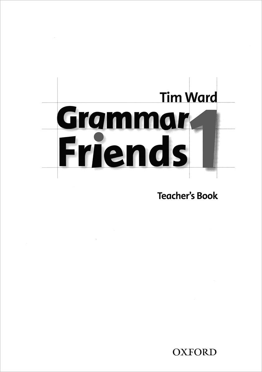 Grammar Friends 1: Teacher's Book ket for schools practice tests student s book учебник