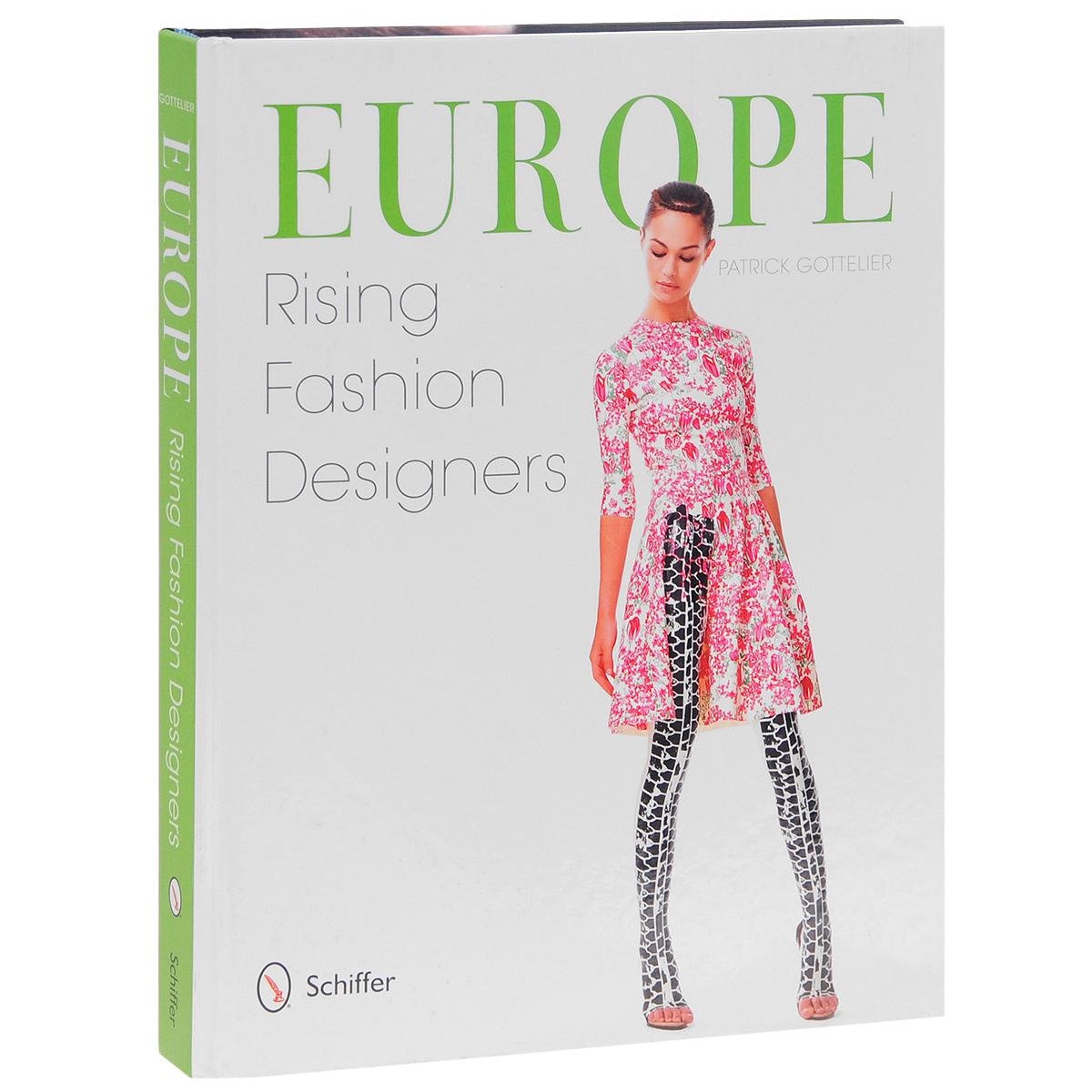 Europe: Rising Fashion Designers sense and sensibility