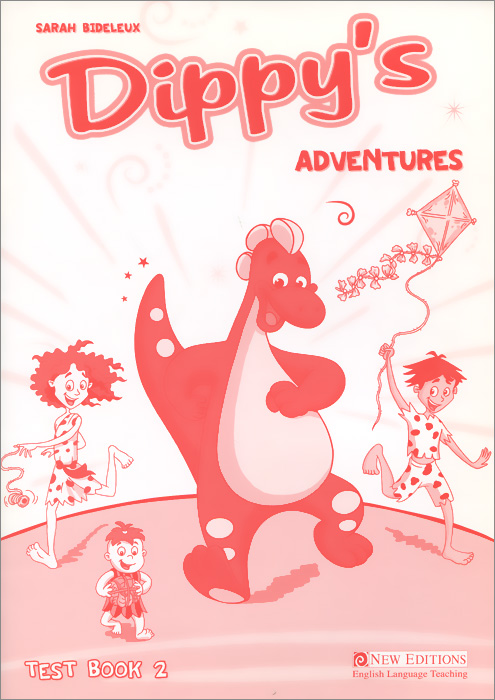 Dippy's Adventures: Test Book 2 new sky starter test book