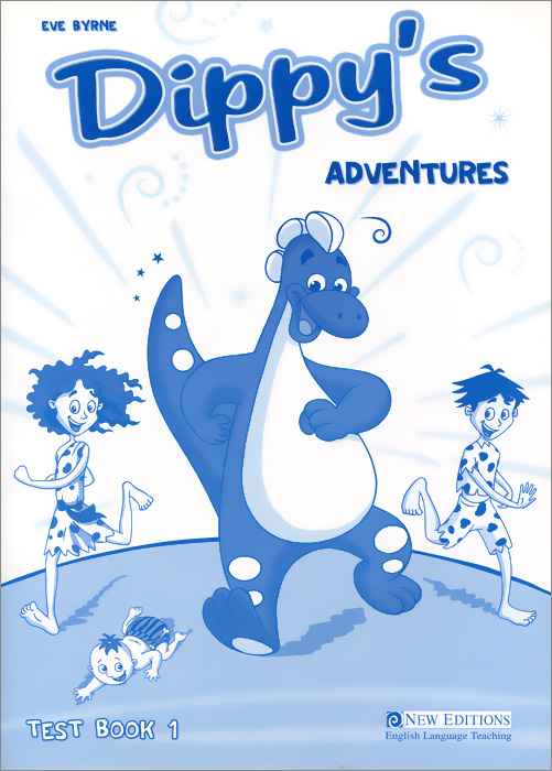 Dippy's Adventures: Test Book