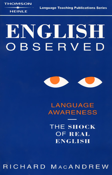 English Observed: A Handbook of Language Awareness glynn s hughes handbook of classroom english