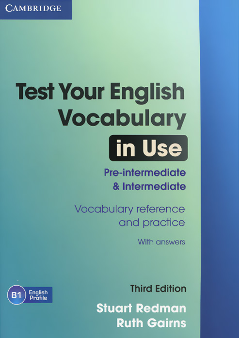 Test Your English Vocabulary in Use: Pre-intermediate and Intermediate redman s english vocabulary in use pre intermediate and intermediate vocabulary reference and practice