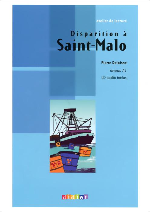 Disparition  Saint-Malo: Niveau A1 (+ CD)