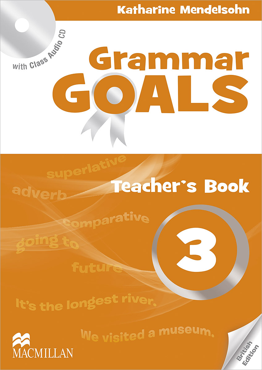 Grammar Goals 3: Teacher's Book (+ CD) cambridge young learners english tests flyers 4 student s book