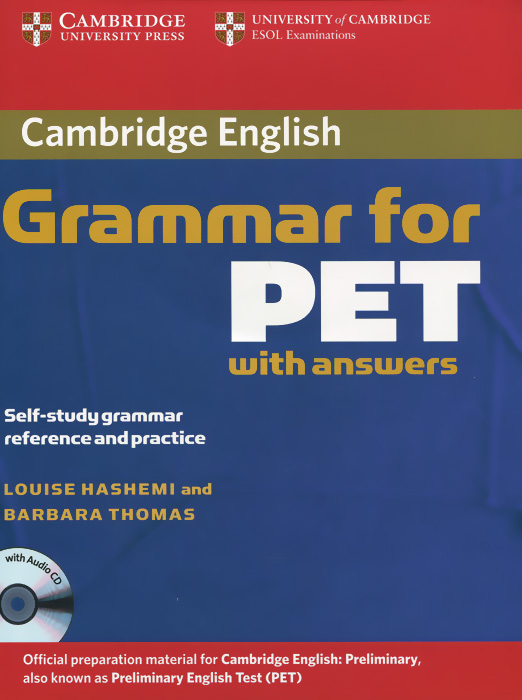 Cambridge Grammar for PET: Book with Answers (+ 2 CD) cambridge english complete advanced student s book without answers cd rom