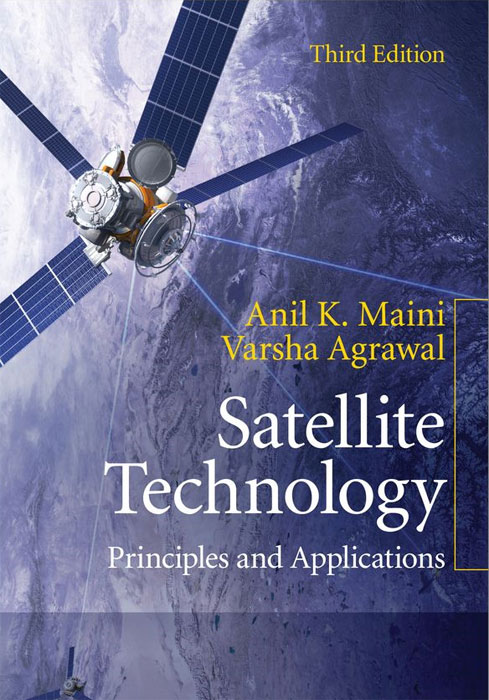 Satellite Technology: Principles and Applications david atwood a the rare earth elements fundamentals and applications