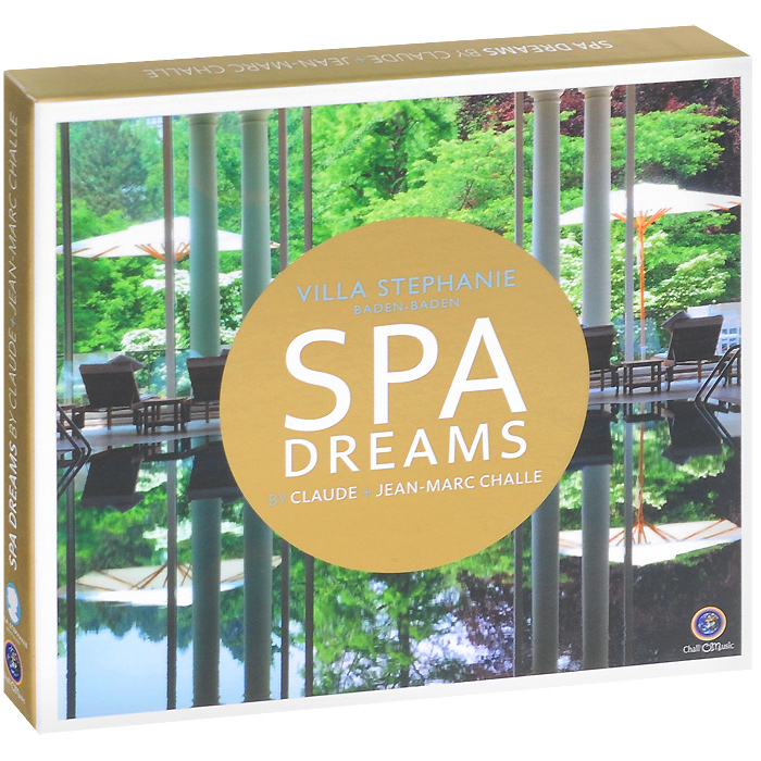 Spa Dreams. By Claude Challe + Jean-Marc Challe (2 CD)