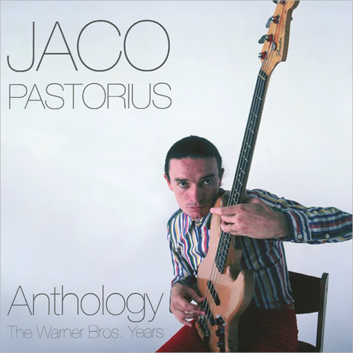 Jaco Pastorious. Anthology. The Warner Bros. Years (2 CD)