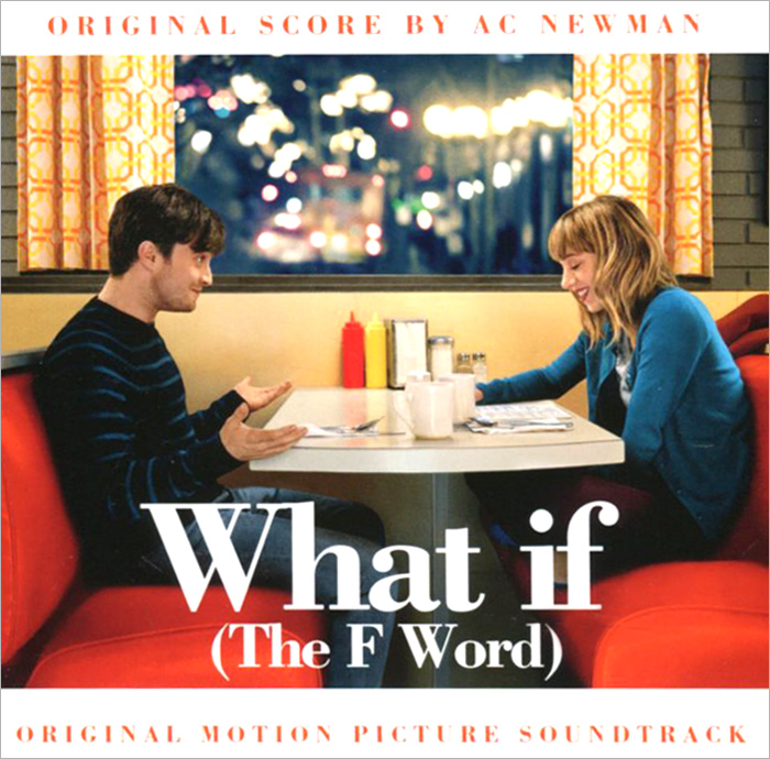 А. К. Ньюман What If (The F Word). Original Motion Picture Soundtrack northwest sinfonia рэнди миллер the soong sisters original motion picture soundtrack