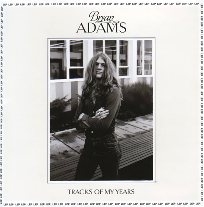 Bryan Adams. Tracks Of My Years