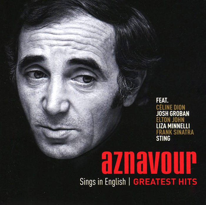 Шарль Азнавур Charles Aznavour. Sings In English. Official Greatest Hits zz top greatest hits live in concert