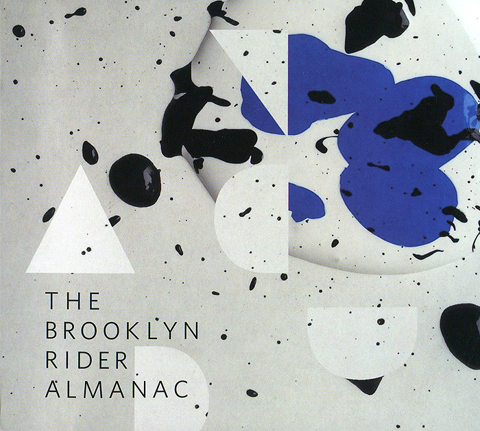 The Brooklyn Rider Almanac