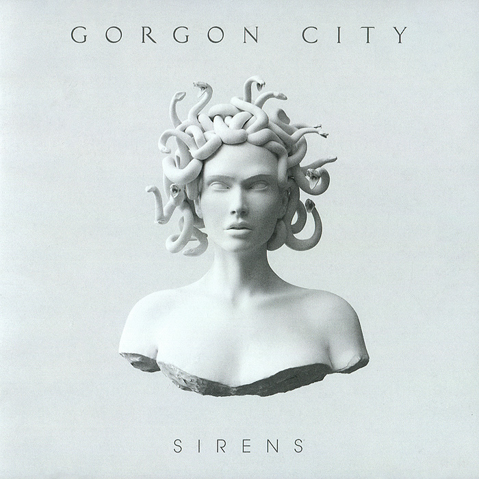 Gorgon City. Sirens