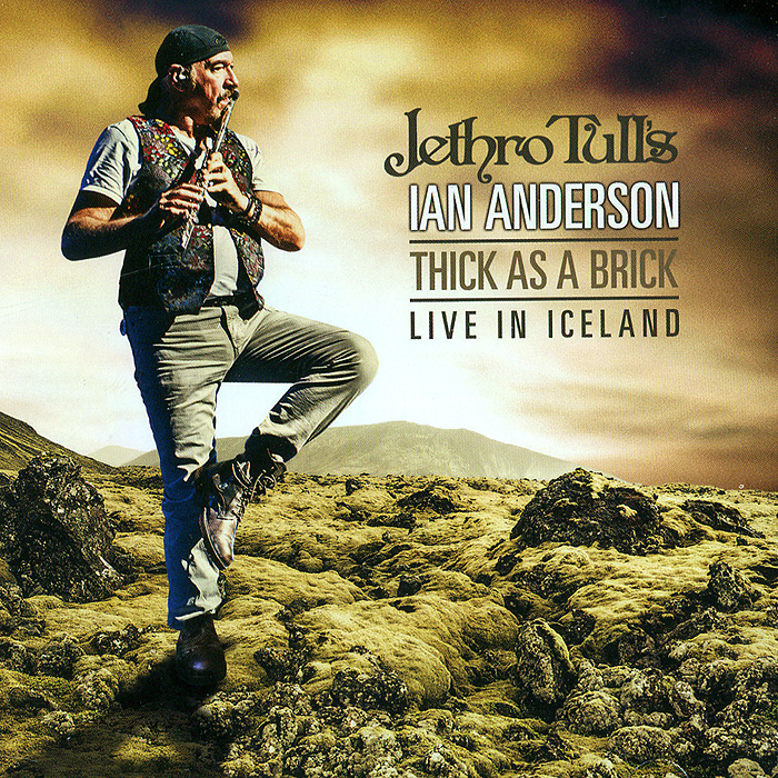Jethro Tull,Иэн Андерсон Jethro Tull's. Ian Anderson. Thick As A Brick. Live In Iceland (2 CD) jethro tull s ian anderson thick as a brick live in iceland blu ray