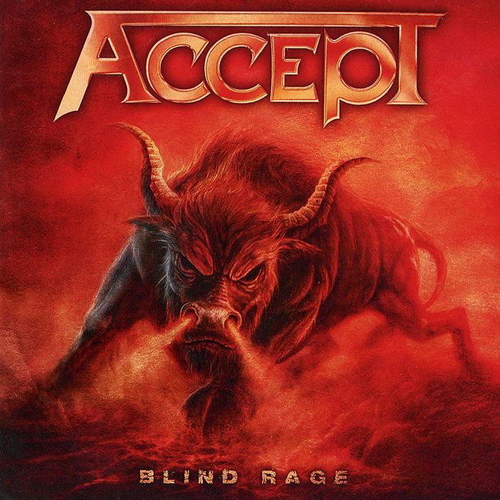 Accept Accept. Blind Rage