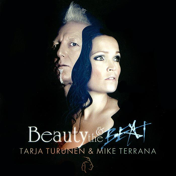 Tarja Turunen & Mike Terrana. Beauty & The Beat (2 CD) mike at wrykyn