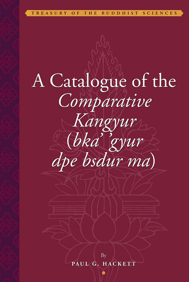 A Catalogue of the Comparative Kangyur (bka' 'gyur dpe bsdur ma) catalog of teratogenic agents first edition