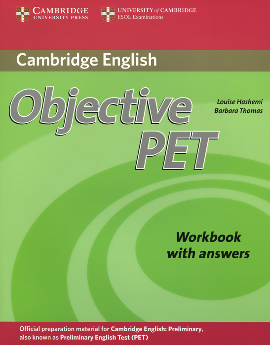 Objective PET: Workbook with Answers objective first 4 edition workbook with answers cd rom