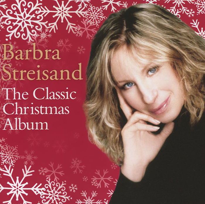 Барбра Стрейзанд Barbra Streisand. The Classic Christmas Album виниловая пластинка streisand barbra partners