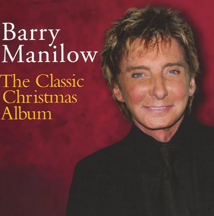 Барри Мэнилоу Barry Manilow. The Classic Christmas Album лютер вэндросс luther vandross the classic christmas album