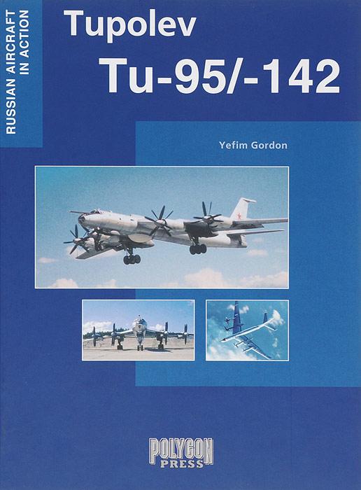 Yefim Gordon Tupolev Tu-95/142