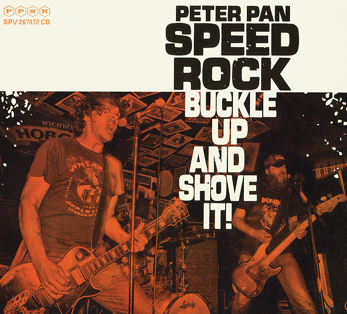Peter Pan Speedrock Peter Pan Speedrock. Buckel Up And Shove It!