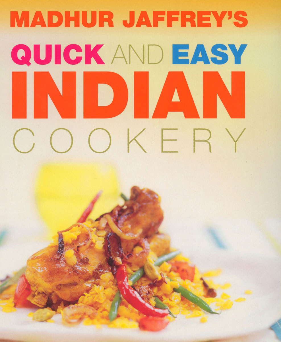 Quick And Easy Indian Cookery quick
