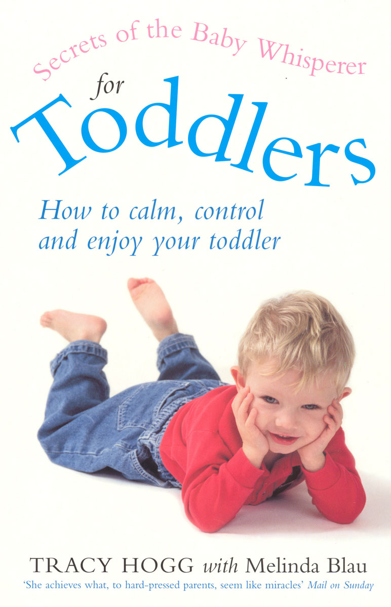 Secrets Of The Baby Whisperer For Toddlers the secrets of happiness