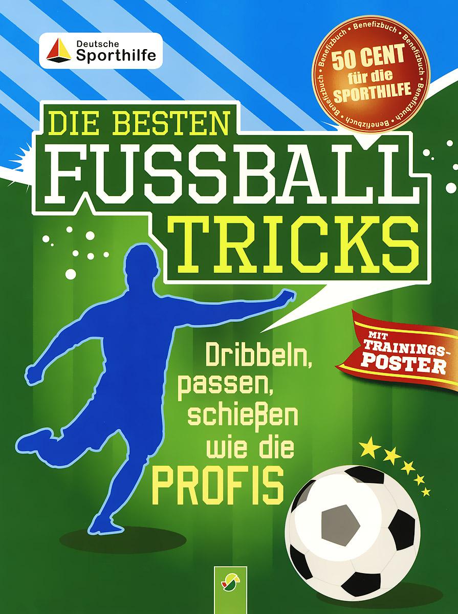 Die besten fussball tricks (+ плакат)