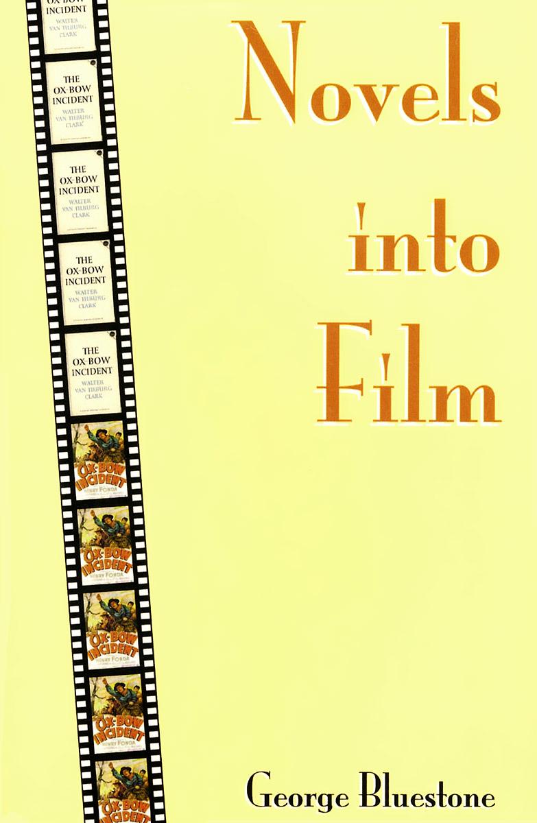 Novels into Film selected novels of george eliot