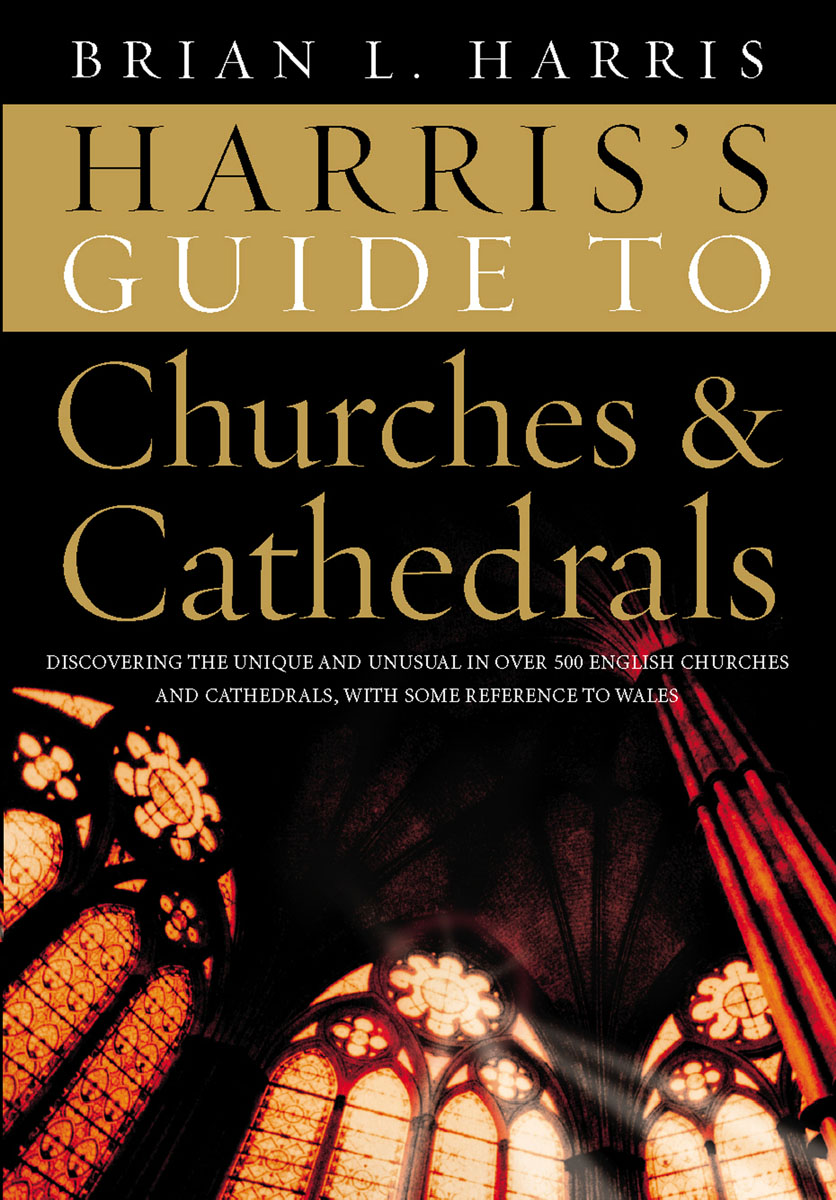 Harris's Guide to Churches and Cathedrals how to read churches