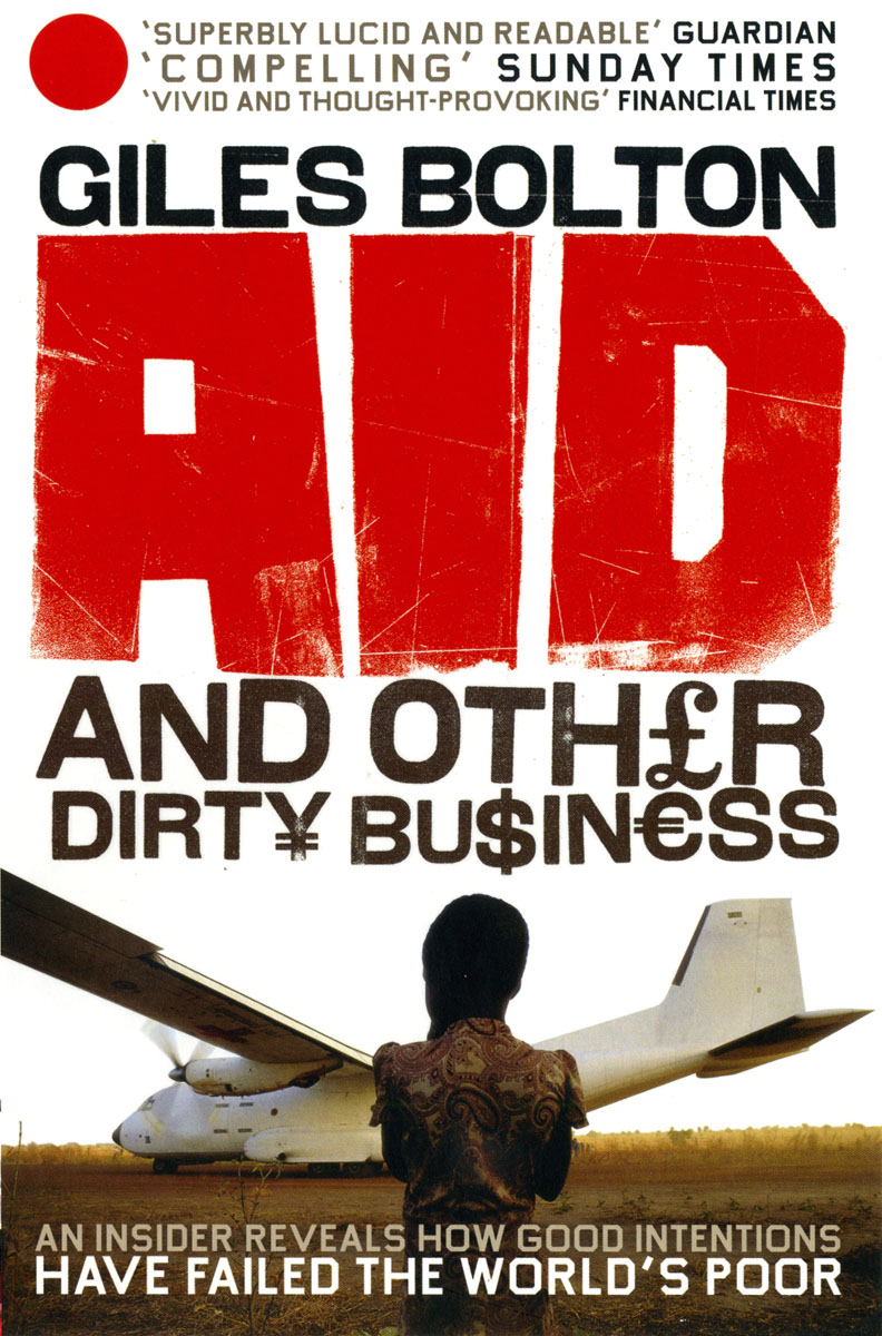 Aid and Other Dirty Business down and dirty
