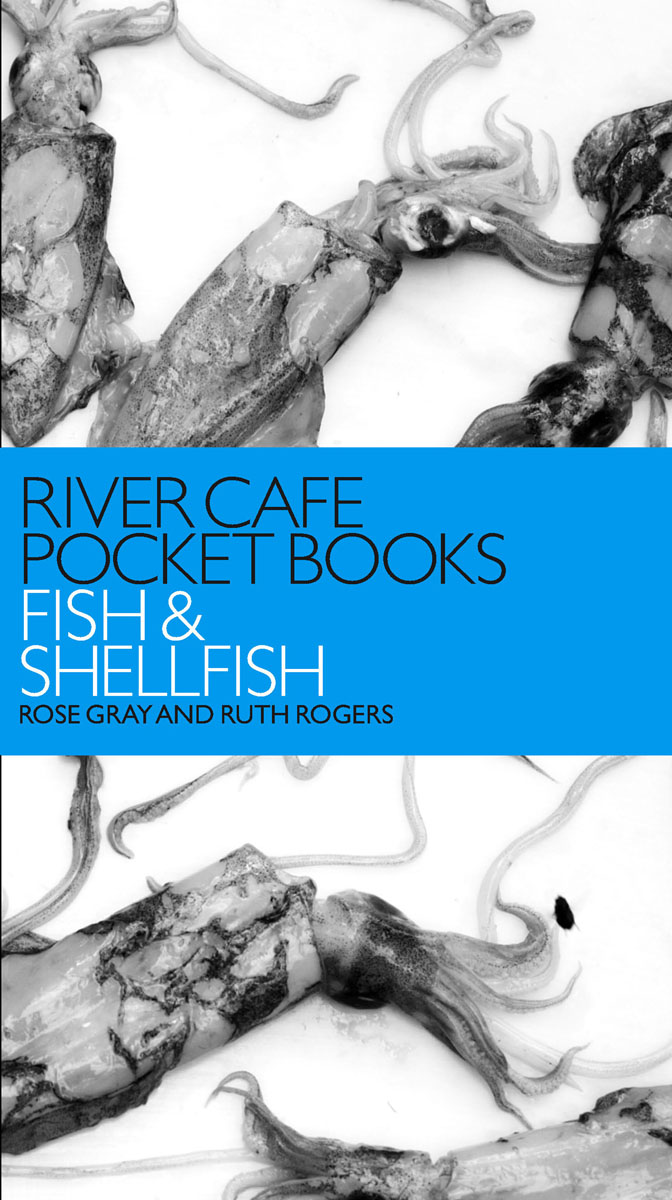 River Cafe Pocket Books: Fish and Shellfish блуза river island river island ri004ewrrh55