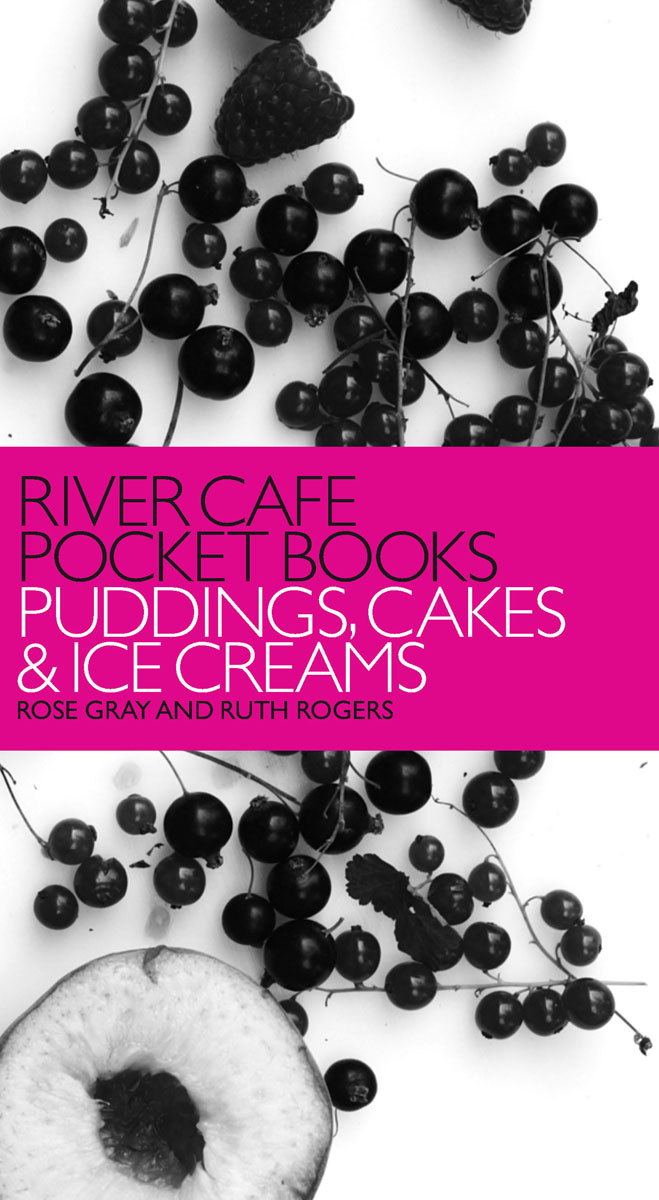 River Cafe Pocket Books: Puddings, Cakes and Ice Creams блуза river island river island ri004ewrrh55