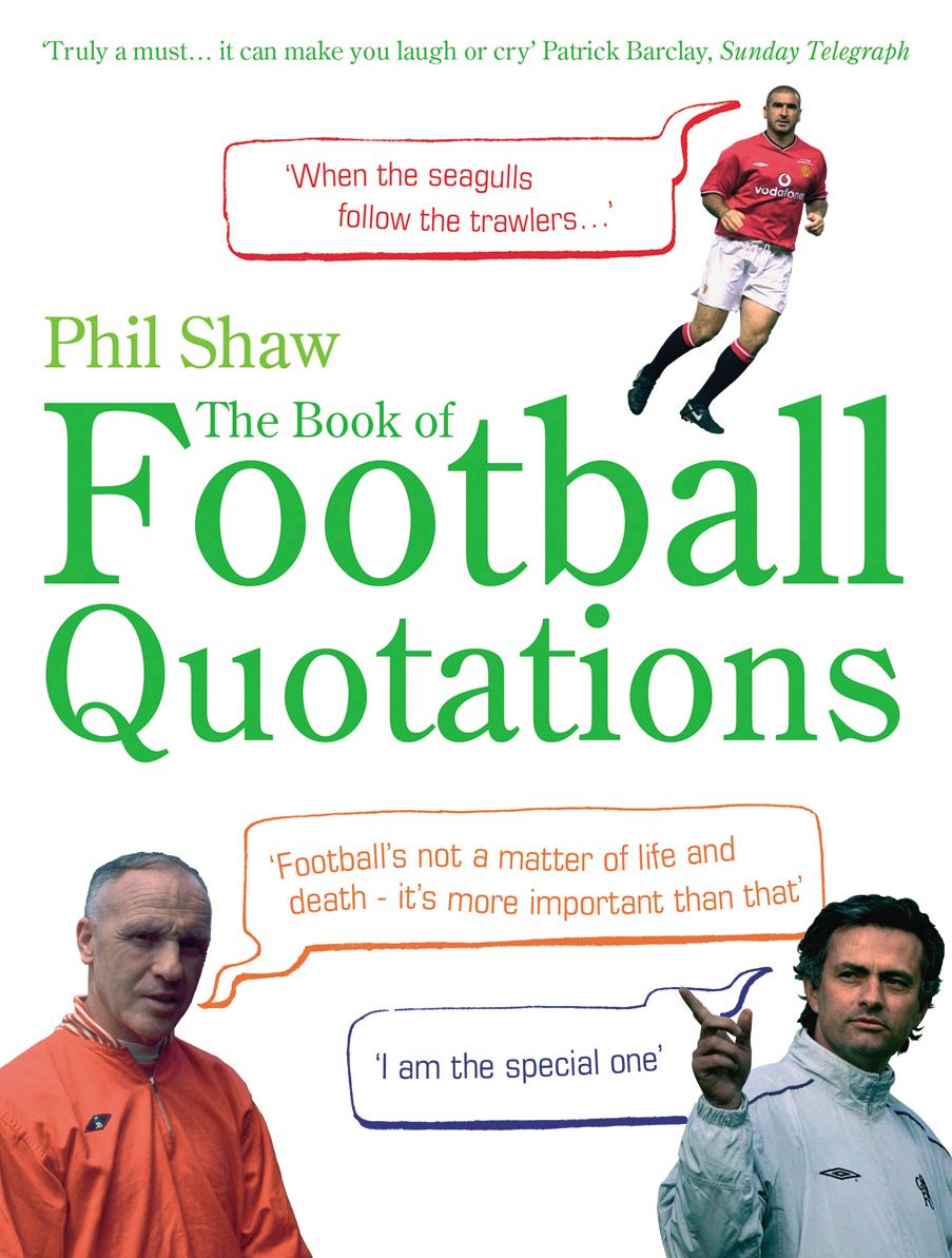 Book of Football Quotations love a book of quotations