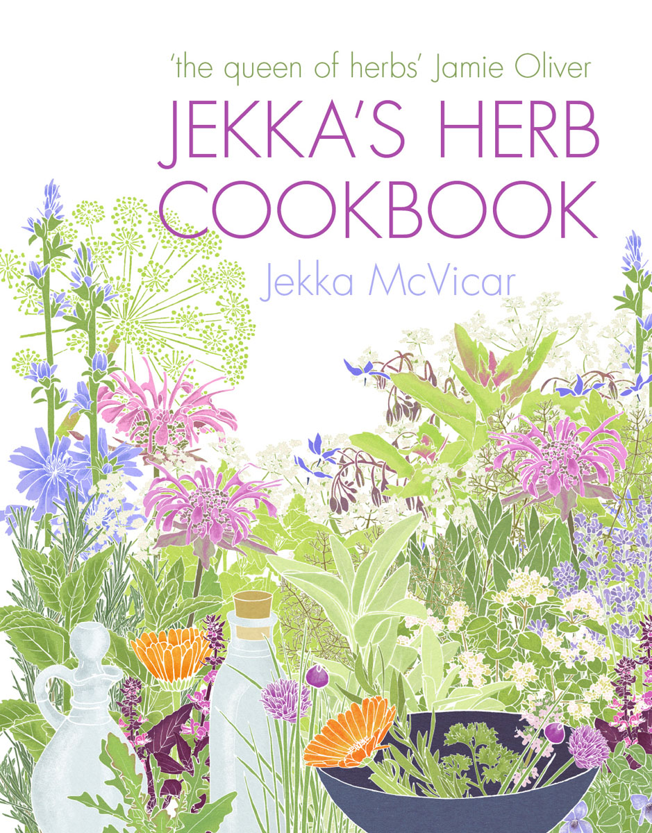 Jekka's Herb Cookbook daughter of heaven a memoir with earthly recipes