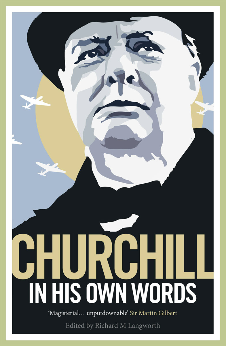 Churchill in His Own Words стариков н в who set hitler against stalin