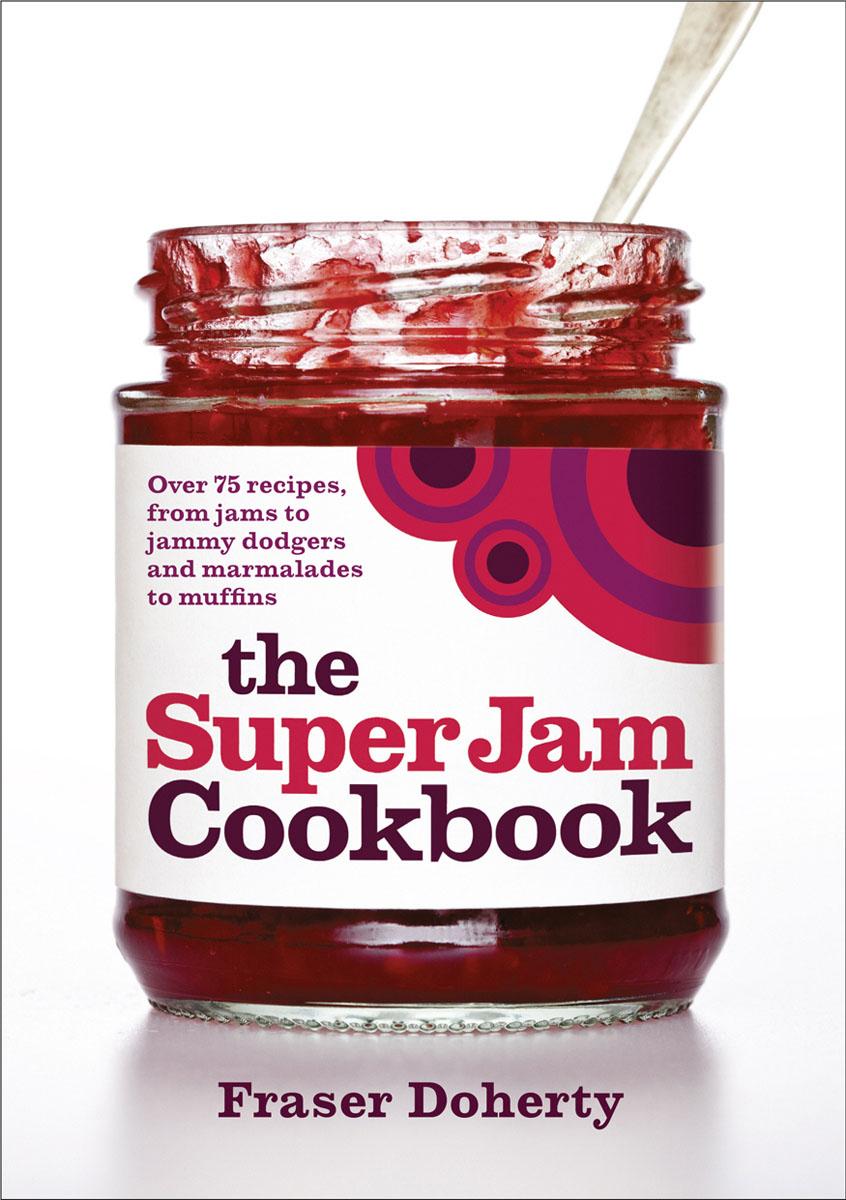 The SuperJam Cookbook the superjam cookbook