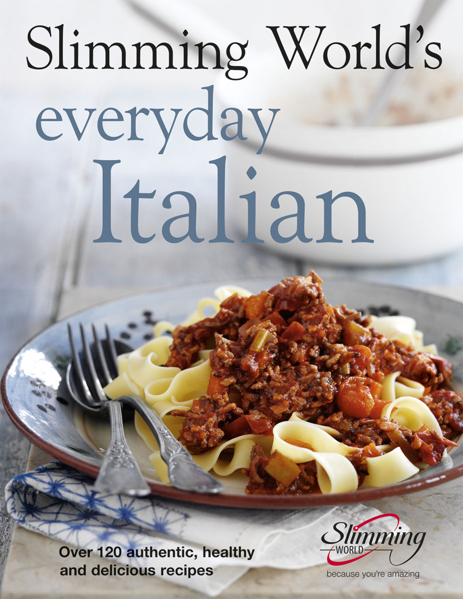 Slimming World's Everyday Italian everyday italian 125 simple and delicious recipes