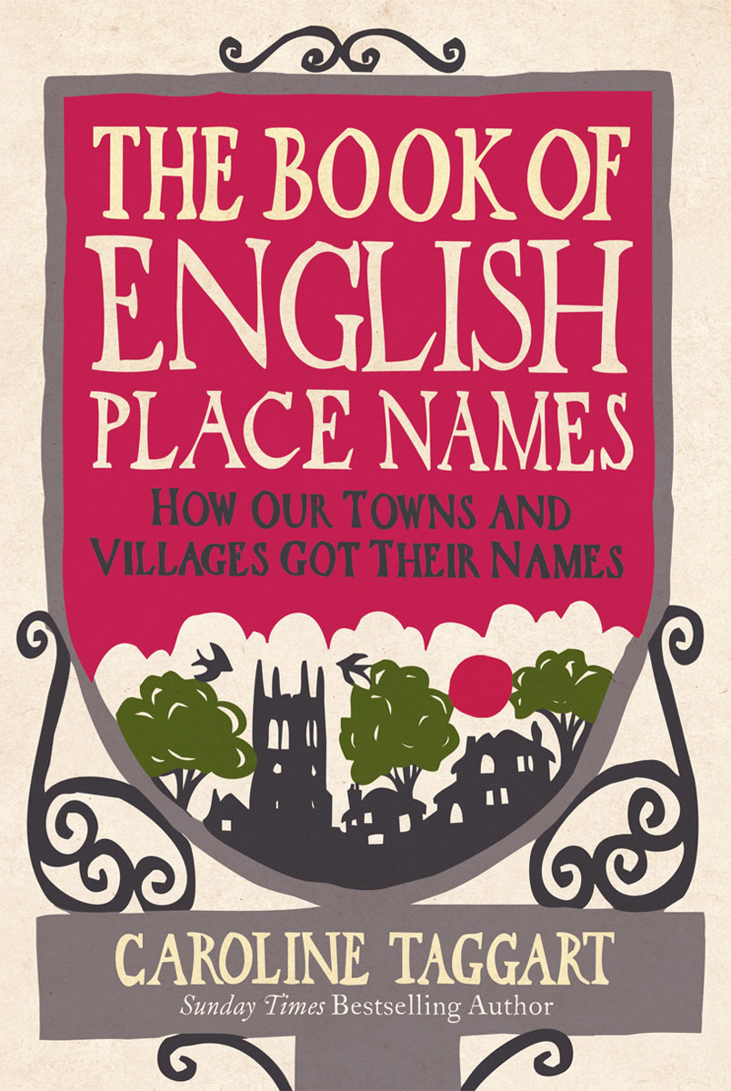 The Book of English Place Names the place of dead roads
