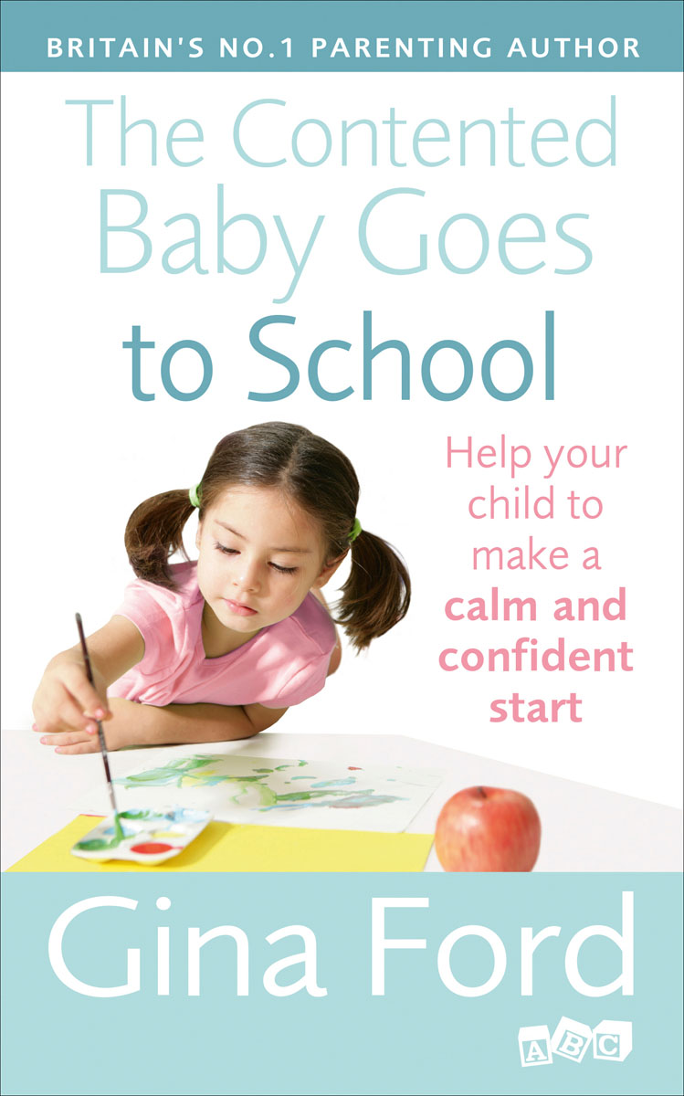 The Contented Baby Goes to School maisy goes to nursery