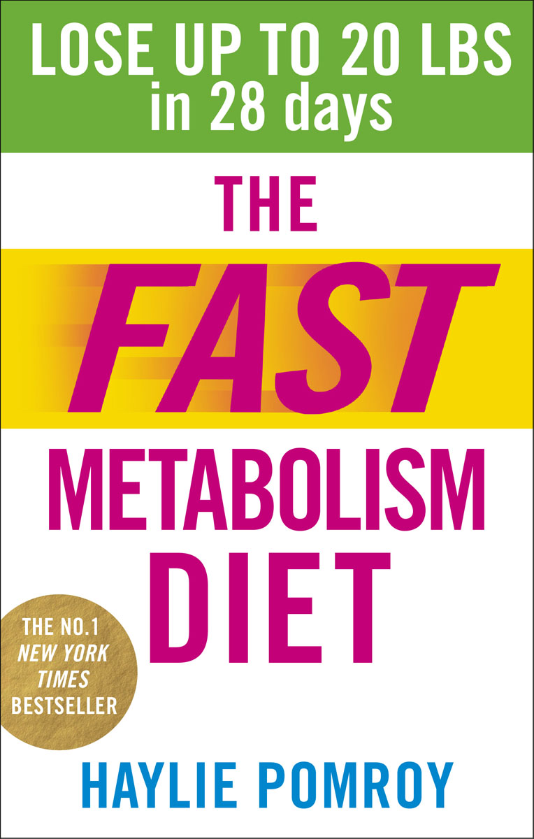 The Fast Metabolism Diet master your metabolism