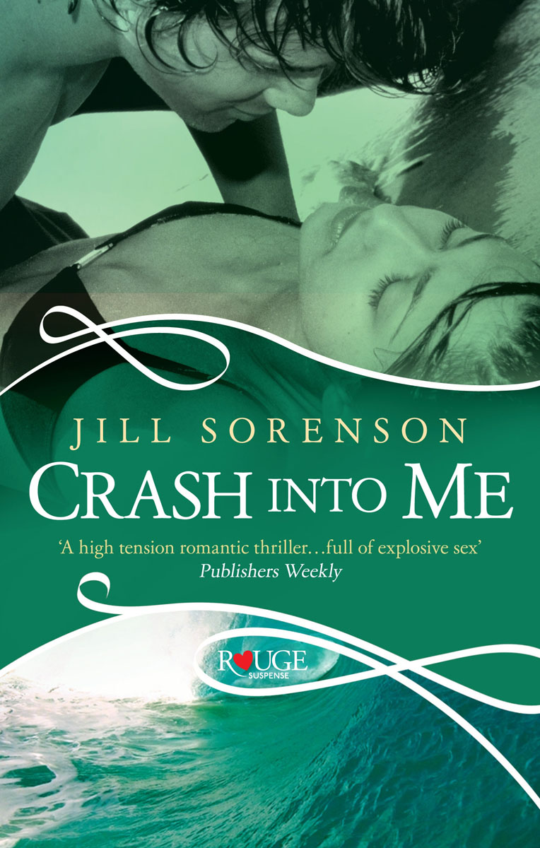 Crash into Me: A Rouge Romantic Suspense crash romeo crash romeo give me the clap