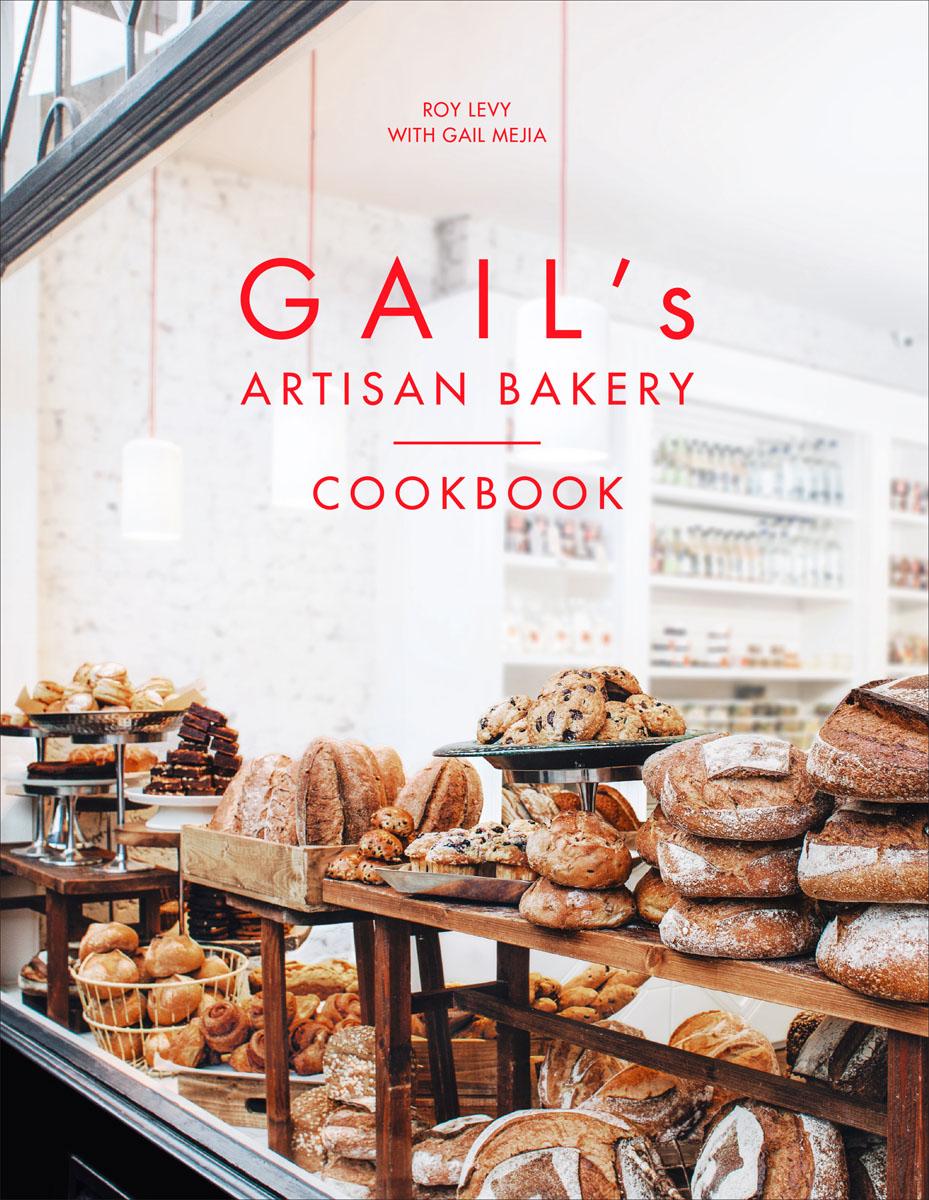 Gail's Artisan Bakery Cookbook bread toast crumbs