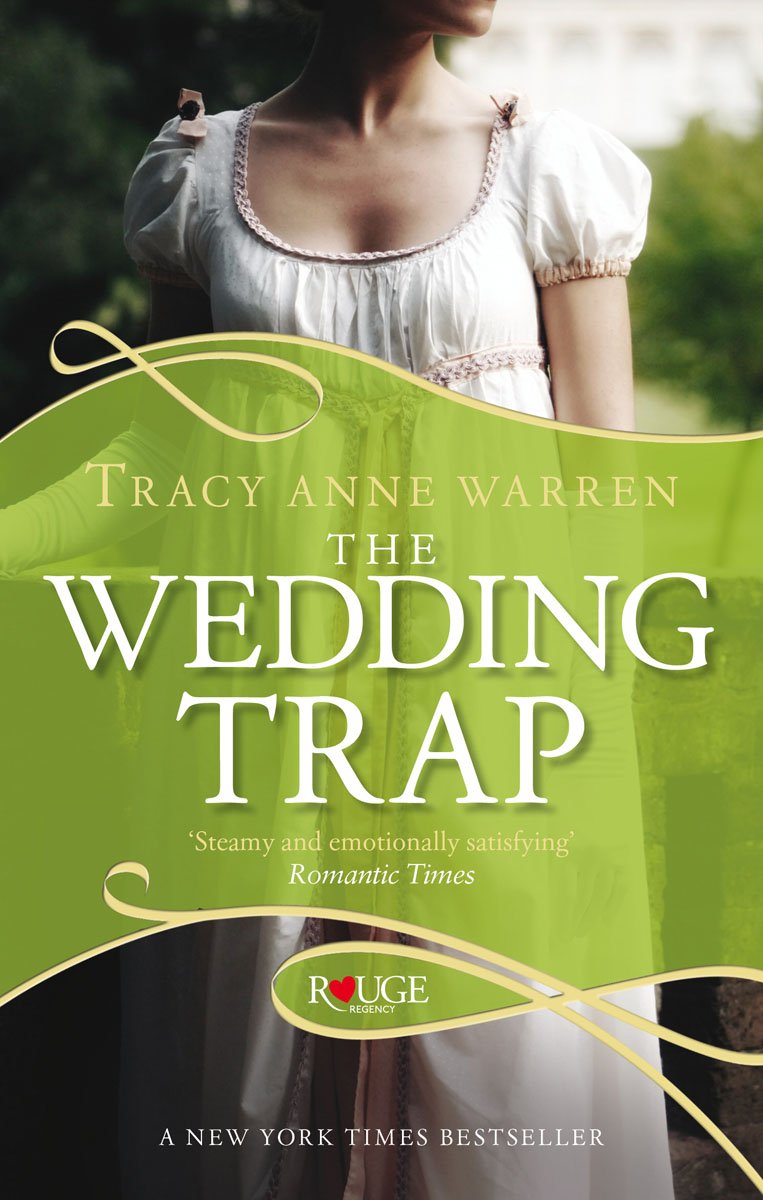 The Wedding Trap, A Rouge Regency Romance