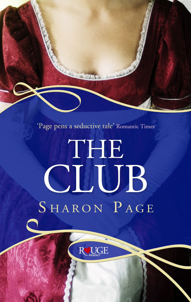 The Club: A Rouge Regency Romance scandal of the year a rouge regency romance